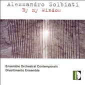 Alessandro Solbiati: By My Window
