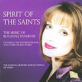 Roxanna Panufnik: Choral Works - Spirit of the Saint
