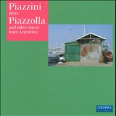 Piazzini Plays Piazzolla & Others
