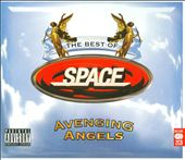 Space (Britpop): Avenging Angels: The Best of Space [PA] *
