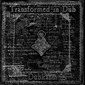 Dubkasm: Transformed in Dub [Digipak]