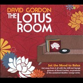 David Gordon: The  Lotus Room *