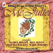 Original Broadway Cast: Me and Juliet [Original Cast Recording]