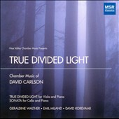 David Carlson: True Divided Light