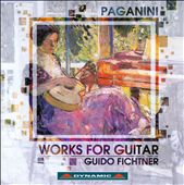 Paganini: Works for Guitar / Fichtner