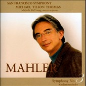 Mahler: Symphony No. 3 / Michelle De Young, mezzo soprano
