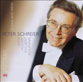 Peter Schreier: Songs and Arias