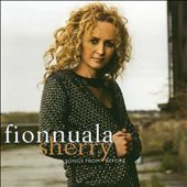 Fionnuala Sherry: Songs from Before [Digipak]