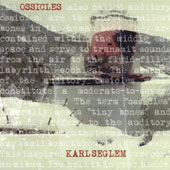 Karl Seglem: Ossicles [Digipak]