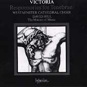 Victoria: Choral Music / David Hill, Westminster Cathedral
