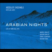 Absolute Ensemble: Arabian Nights: Live At Town Hall NYC [Digipak] *