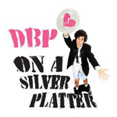 DBP: On a Silver Platter [EP] [Digipak]