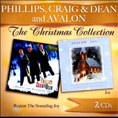 Craig & Dean Phillips/Avalon: Repeat the Sounding Joy/Joy