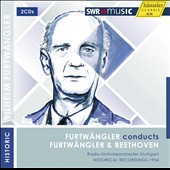 Furtwängler conducts Furtwängler & Beethoven