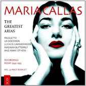 Maria Callas Greatest Arias, Vol. 1, recorded 1949 - 1955
