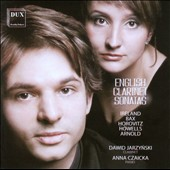 English Clarinet Sonatas - works by Ireland, Bax, Horovitz, Howells, Arnold / David Jarzynski, clarinet; Anna Czaicka, piano