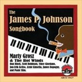 Marty and the Hot Winds/Marty Grosz: The James P. Johnson Songbook