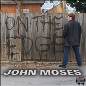 John Moses: On the Edge [PA] [Digipak]
