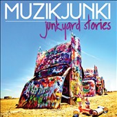 Muzikjunki: Junkyard Stories [Digipak]