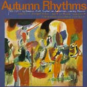 Autumn Rhythms - Flute Music by Beeson, Kraft, et al