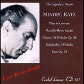 Marcello-Bach: Adagio; Chopin: 24 Preludes, Op. 28; Kabalevsky: 3 Preludes from Op. 38 / Mindu Katz, piano