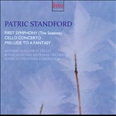 Patric Standford: First Symphony (The Seasons); Cello Concerto; Prelude to a Fantasy / Raphael Wallfisch, cello