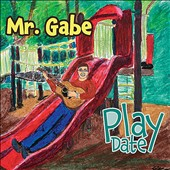 Mr. Gabe: Play Date