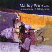 Maddy Prior: 3 For Joy