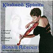 Bonnie Rideout: Kindred Spirits: A Musical Portrait of Scotland's Women
