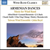 Armenian Dances for Wind Band - Alfred Reed, Bernstein, Bach, Shostakovich, Chia-Ying Chiang et al. / Taiwn Wind Ens.