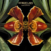 Hubert Laws: Land of Passion