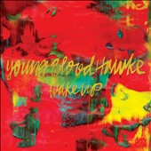 Youngblood Hawke: Wake Up *