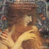 Fauré: La Chanson d'Eve, Songs / Baker, Parsons