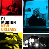 PJ Morton: New Orleans *