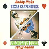 Bobby Hicks (Fiddle): Texas Crapshooter