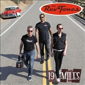 The Rev Tones: 19 Miles