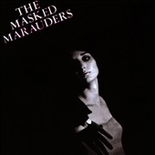 The Masked Marauders: The Complete Deity Recordings [Slimline]