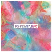 Psyche/BFC: Elements 1989-1990 [2013 Remastered Edition]