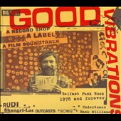 Various Artists: Good Vibrations: A Record Shop, A Label, A Film Soundtrack [Digipak]