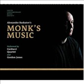 Alexander Raskatov (b.1953) 'Monk's Music': Seven Words by Starets Silouan / Carducci Quartet; Gordon Jones: bass