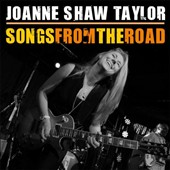 Joanne Shaw Taylor: Songs from the Road [CD/DVD]