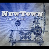 Newtown: Time Machine [Digipak]
