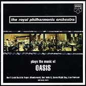 Royal Philharmonic Orchestra: Plays the Music of Oasis