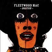 Fleetwood Mac: Boston *