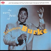 Solomon Burke: The Very Best of Solomon Burke [Remaster]