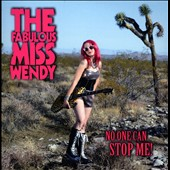 The Fabulous Miss Wendy: No One Can Stop Me! [Slipcase]