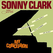 Sonny Clark: My Conception