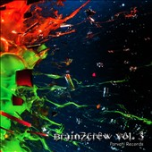 Various Artists: BrainZcrew, Vol. 3