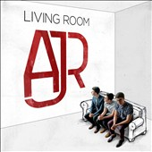 AJR: Living Room