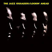 The Jazz Crusaders: Lookin' Ahead